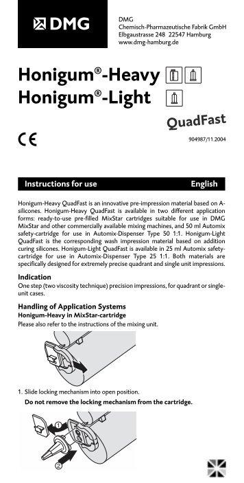 Honigum®-Heavy Honigum®-Light - DMG America