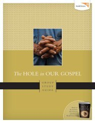 The HOLE in OUR GOSPEL - World Vision