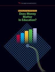 Does Money Matter In Education? - Albert Shanker Institute