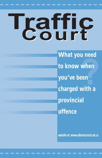 What you need to know when you've been charged ... - Alberta Courts