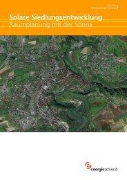 Solare Siedlungsentwicklung Raumplanung mit der Sonne - Swissolar