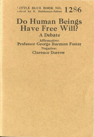 Do Human Beings Have Free Will? - The Clarence Darrow Collection