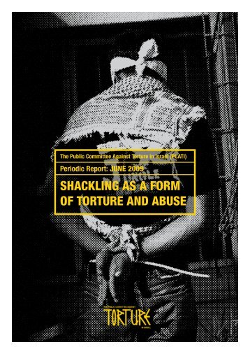 SHACKLING AS A FORM OF TORTURE AND ABUSE