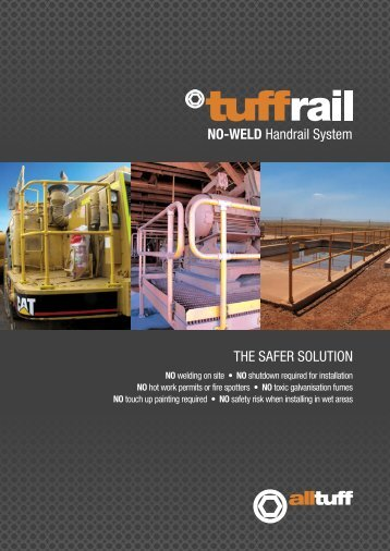 NO-WELD Handrail System THE SAFER SOLUTION - AllTuff