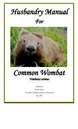 Husbandry Manual Common Wombat - Fourth Crossing Wildlife