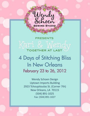 4 Days of Stitching Bliss In New Orleans - Wendy Schoen Design
