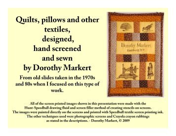 Quilts, pillows and other textiles, designed, hand ... - Dorothy Markert