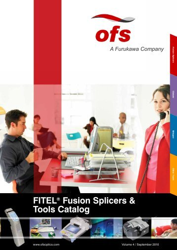 FITEL® Fusion Splicers & Tools Catalog - OFS