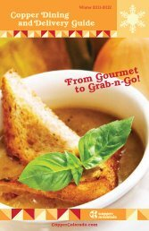 From Gourmet to Grab-n-Go! - Copper Mountain Resort Chamber