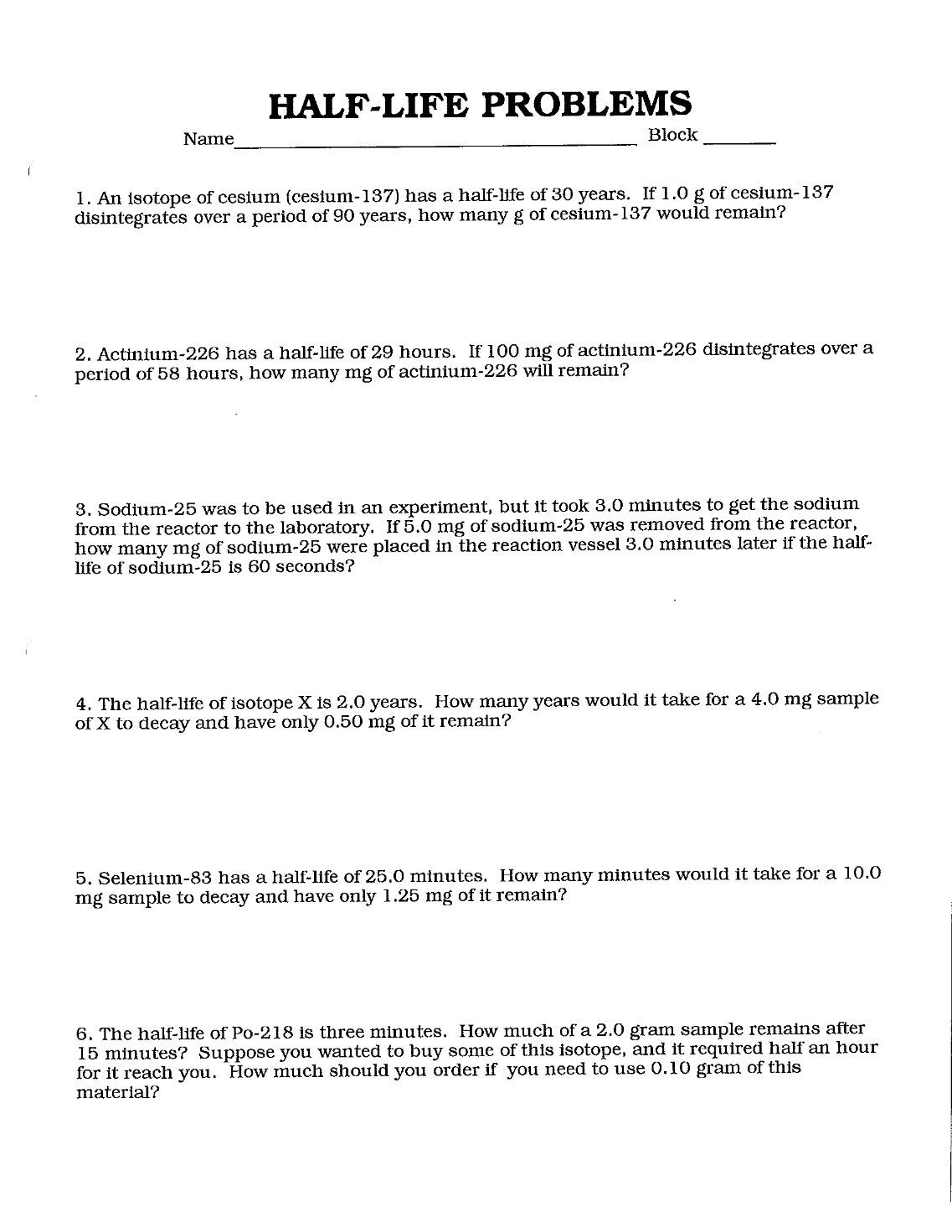 Uncategorized Half Life Problems Worksheet worksheet half life problems fiercebad and pdf at vestavia hills high school period instructions complete the following show all work 1 an isoto