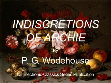 Indiscretions of Archie - Penn State University