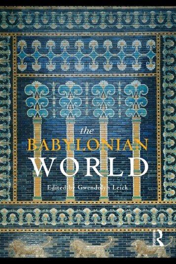 The Babylonian World - Historia Antigua