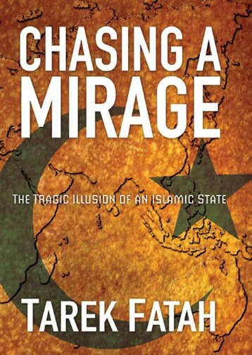 Chasing a Mirage : the Tragic Illusion of an Islamic State