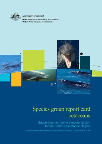 Species group report card - cetaceans - Department of Sustainability ...