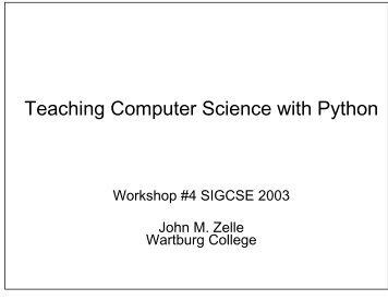 Teaching Computer Science with Python.pdf - Wartburg College