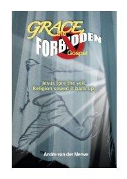 Grace, the Forbidden Gospel - Online Christian Library