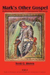 Mark's Other Gospel : Rethinking Morton Smith's Controversial ...