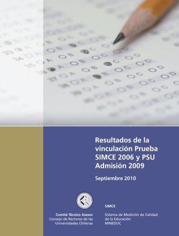 Resultados de la vinculación Prueba SIMCE 2006 y PSU Admisión 2009
