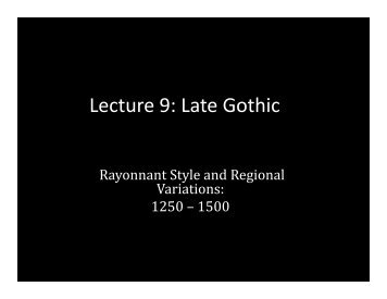 Lecture 9: Late Gothic - School of Architecture and Planning