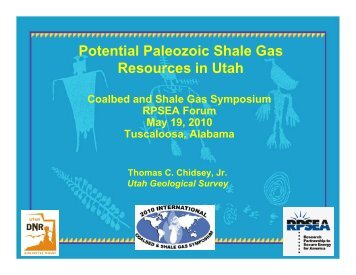 Potential Paleozoic Shale Gas Resources in Utah - Rpsea