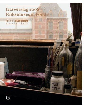 Jaarverslag 2008 Rijksmuseum Fonds