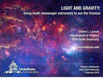 LIGHT AND GRAVITY: - Physics Department - Utah State University