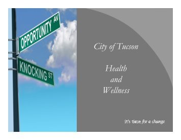 Health and Wellness Presentation - City of Tucson