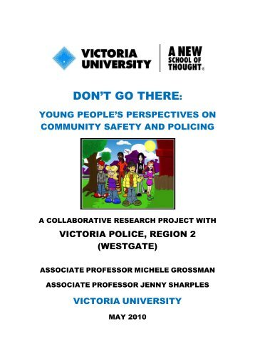 Don't Go There: Young People's Perspectives on - Victoria University
