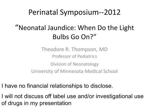 Neonatal Jaundice: When Do the Light Bulbs Go On? - Trinity Health