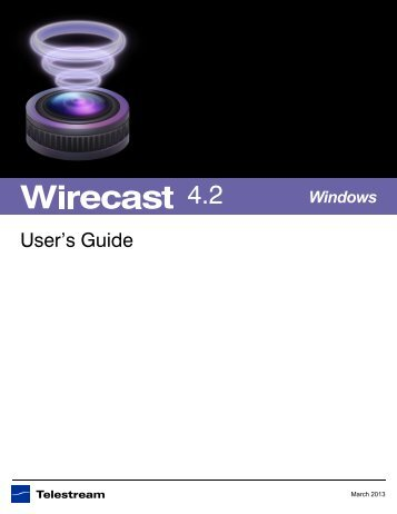 Wirecast User guide PDF - Telestream