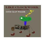 Like Clockwork - An Unfinished Story - Hansatech Instruments Limited