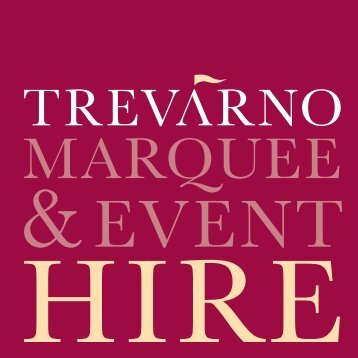 Celebrating Your - Trevarno Marquee & Event Hire