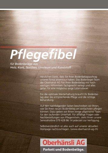 Pflegefibel - Oberhänsli AG, Parkett und Bodenbeläge