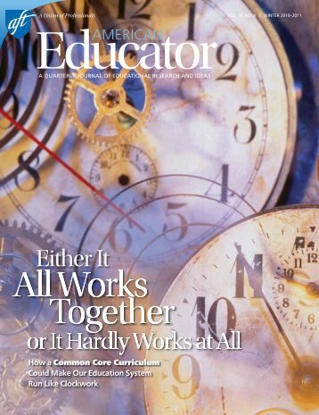 American Educator, Winter 2010-11, Vol. 34, No. 4, AFT