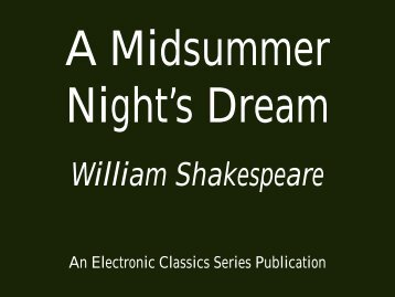 A Midsummer Night's Dream - 360 KB - Penn State University
