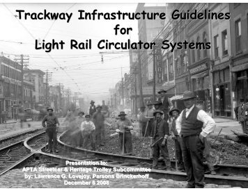 Trackway Infrastructure Guidelines for Light Rail Circulator Systems