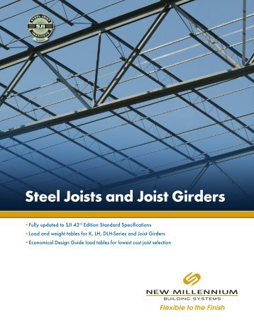 Steel Joists and joist Girders - New Millennium Building Systems