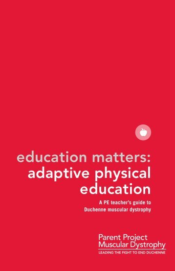 education matters: adaptive physical education - Parent Project ...