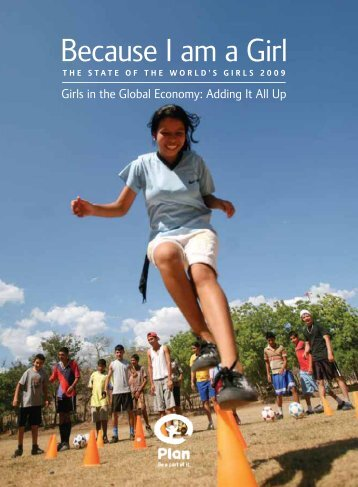 Because I am a girl: Girls in the global economy 2009