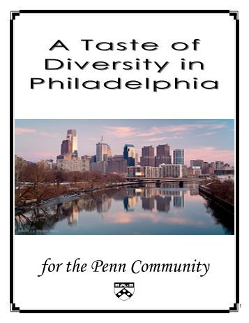 2011 Taste of Diversity in Philly - University of Pennsylvania School ...