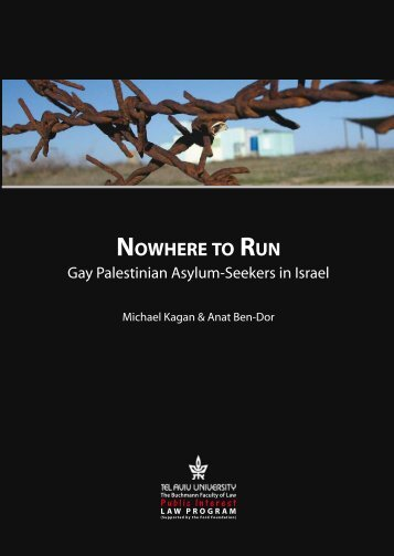 NOWHERE TO RUN: GAy PALESTINIAN ASyLUM-SEEKERS