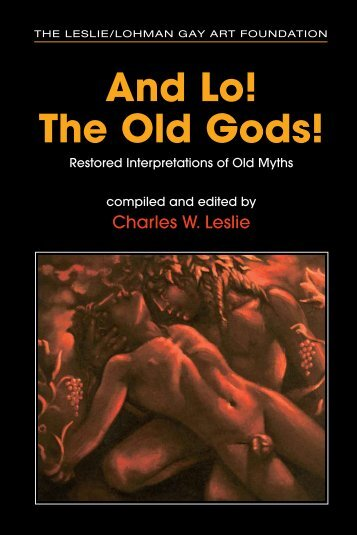 And Lo! The Old Gods! - Leslie-Lohman Gay Arts Foundation