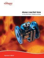Atomac Lined Ball Valve - Flowserve Corporation