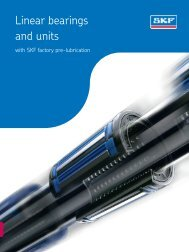 Catalogue linear ball bearings and units - SKF.com