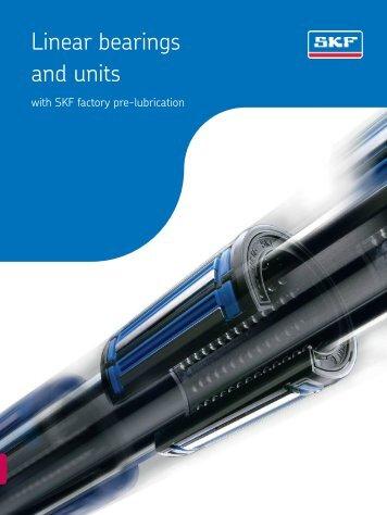 Catalogue linear ball bearings and units - SKF.com