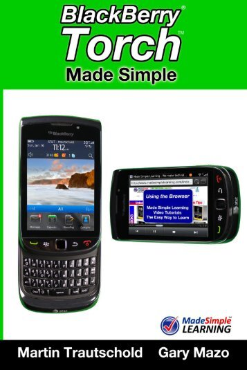 BlackBerry Torch Made Simple - Made Simple Learning