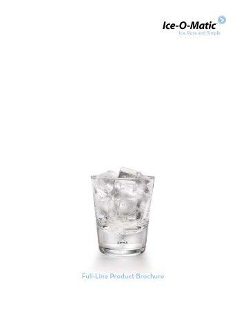 Full-Line Product Brochure - Ice-O-Matic