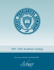2011-2012 Academic Catalog - Asbury Theological Seminary