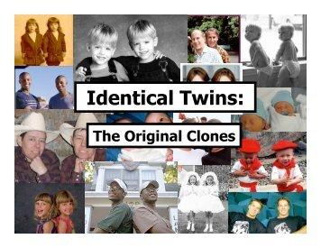 Identical Twins: - Mrzimmerman.org