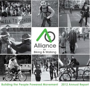 2012 Annual Report - Alliance for Biking & Walking